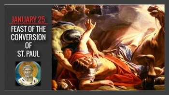 The Feast Day of The Conversion of Paul