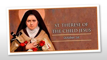 The Memorial of St. Therese of the Child Jesus, Virgin & Doctor of the Church