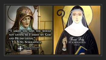 The Feast Day of St. Scholastica