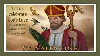 The Feast Day of St. Valentine