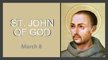 The Feast Day of St. John of God