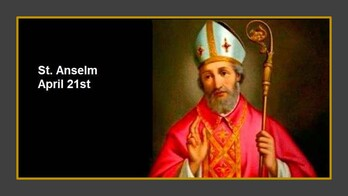 The Feast Day of St. Anselm
