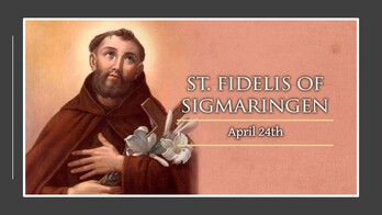 The Feast Day of St. Fiedlis of Sigmaringen