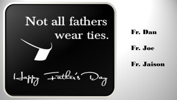 Happy Father's Day to Our Priests!
