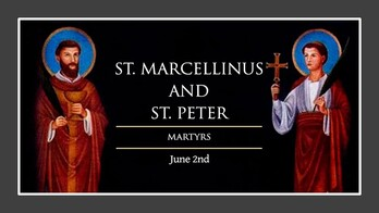 The Feast Day of St. Marcellinus and St. Peter