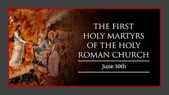 The First Martyrs of the See of Rome