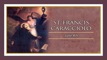 The Feast Day of St. Francis Caracciolo