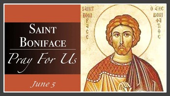 The Feast Day of St. Boniface