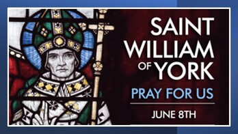 The Feast Day of St. William of York