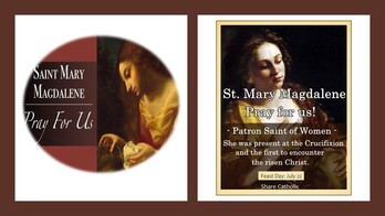 The Feast Day of St. Mary Magdalene