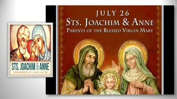 The Feast Day of St. Joachim & St. Anne