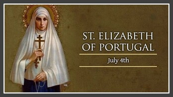 The Feast Day of St. Elizabeth of Porugal
