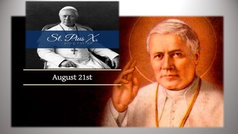 The Feast Day of St. Pius X