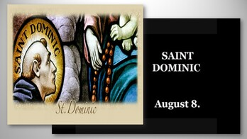 The Feast Day of St. Dominic