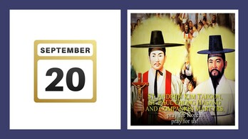 The Feast Day of St. Andrew Kim Tae-gon & Paul Chong Ha-Sand & Companion Martyrs