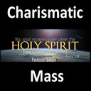 Charismatic Mass - May 17