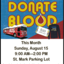 Donate Blood Sunday, August 15 here at St. Mark