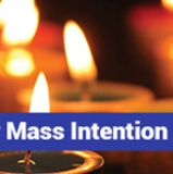 Mass intentions are filled until the 2nd week of April