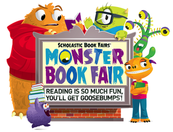 Monster Book Fair: Reading Is So Much Fun, You'll Get GOOSEBUMPS®!