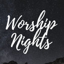 Worship Nights - Live Stream