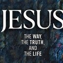 """Bible study, """"Jesus: The Way, the Truth, and the Life"""""""
