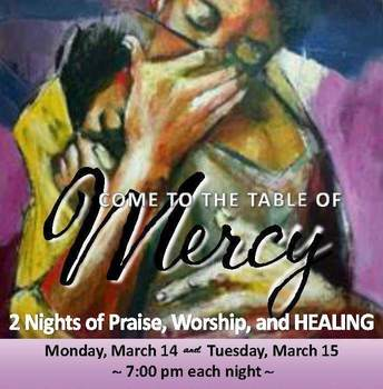 """""""Come to the Table of Mercy"""""""