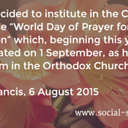 Today is World Day of Prayer for Creation