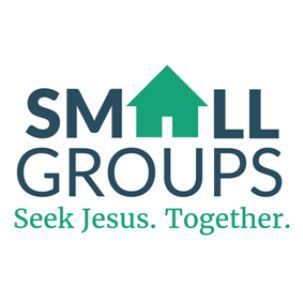 Small Groups - Seek Jesus. Together.