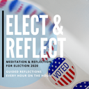 Elect and Reflect 2020