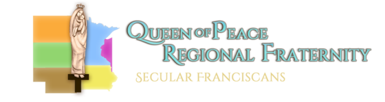 Queen of Peace Regional Fraternity Secular Franciscan Order