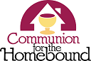 EUCHARISTIC MINISTRY TO THE HOMEBOUND