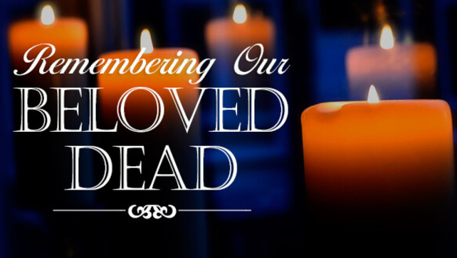 Remebering Our dead