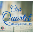 Have You Heard Our COVID-19 Quartet?