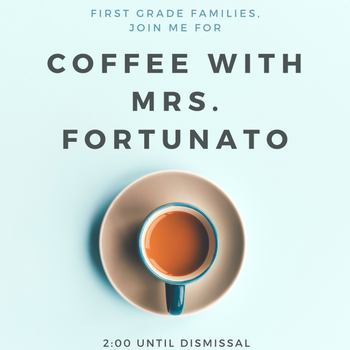 First Grade Parent Coffee