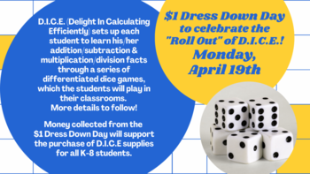 D.I.C.E Dress Down Day