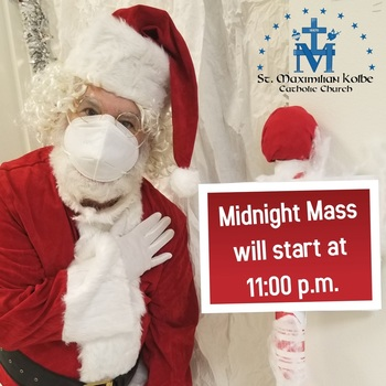 Midnight Mass moved to 11:00 p.m.