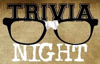Trivia Night - NOTE OUR NEW DATE THIS MONTH