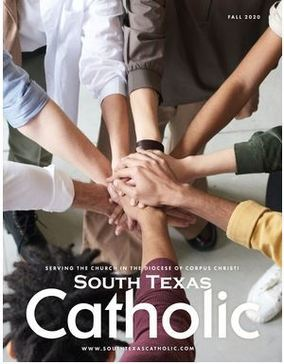 South Texas Catholic - Fall 2020 Edition -ONLINE