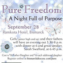 Pure Freedom: A Night of Purpose