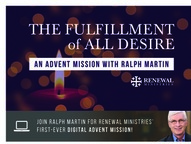 An Advent Mission with Ralph Martin