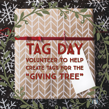 "The Giving Tree ""Tag Day"""