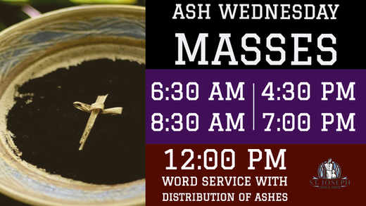 Ash Wednesday March 6, 2019 - St  Joseph Catholic Church