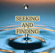 Seeking and Finding