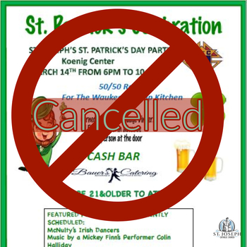 St. Patrick's Day Celebration Cancelled.