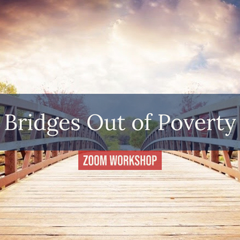 Bridges Out of Poverty Workshop : Session 2