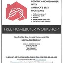 FREE HOME BUYER WORKSHOP OCTOBER 7th 10:00am - 2:00pm !! CLICK HERE TO REGISTER !!