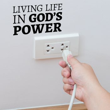 """Living Life in God's Power"" Series"