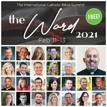 """The Word 2021"" Catholic Bible Summit"