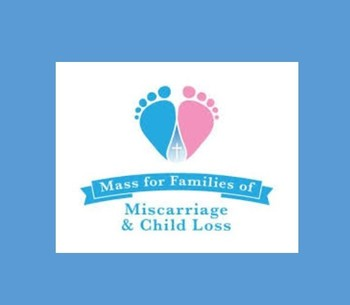 October 27: Mass for Families Grieving Miscarriage of Child Loss