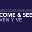 Forums for Catechesis and Youth Ministry